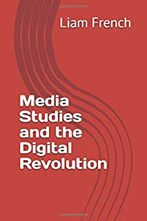 Media Studies and the Digital Revolution