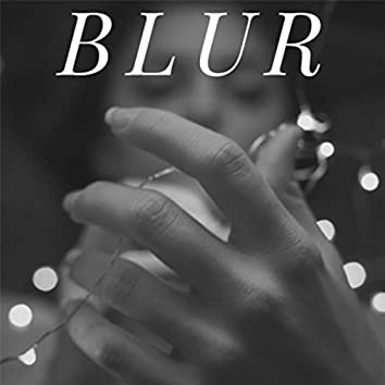 Blur (feat. Kendall Brower)