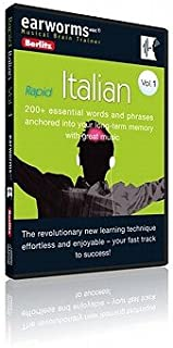 Rapid Italian, Volume 1: 200+ Essential Words and Phrases Anchored Into Your Long-Term Memory with Great Music [EARWORMS RAPID ITALIAN V01 D] [Compact Disc]