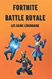 Fortnite Battle Royale - Les Skins Légendaire