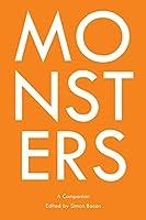 Monsters: A Companion (Genre Fiction and Film Companions)