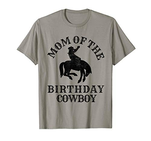 Mom of the Birthday Cowboy - Western Rodeo Party Matching T-Shirt