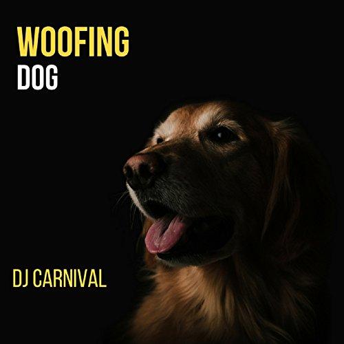Woofing Dog, Pt. 2