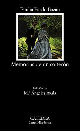 Memorias de un soltern (Letras Hispnicas)
