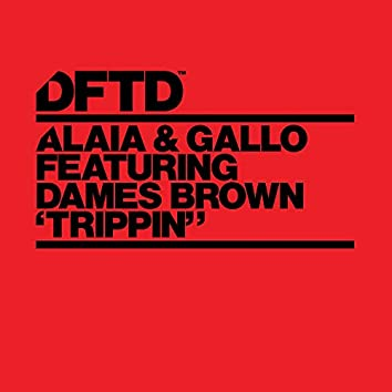 Trippin' (feat. Dames Brown)