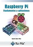 Raspberry pi fundamentos y aplicaciones