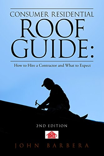 Cousumers Residential Roof Guide:: How to Hire a Contactor and What to...