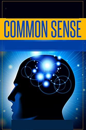 Common Sense:(illustrated edition) (English Edition)