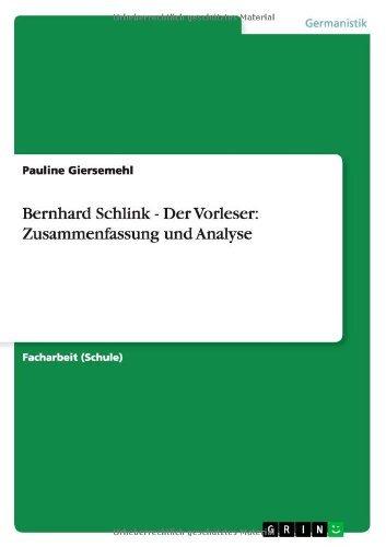 Bernhard Schlink - Der Vorleser: Zusammenfassung und Analyse