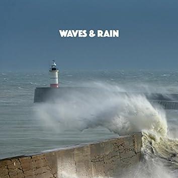 Waves & Rain