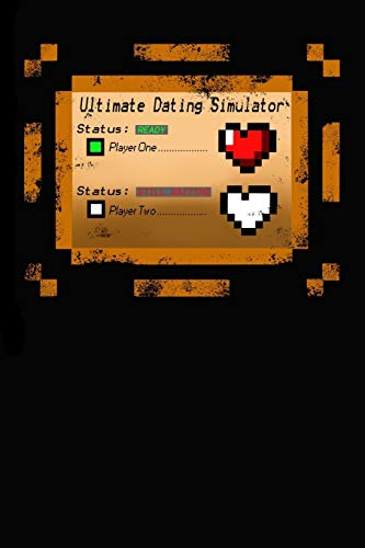 Ultimate Dating Simulator: Still Waiting for Player #2 Pixel Heart Gamer Notebook that's College Ruled for Valentine's Day
