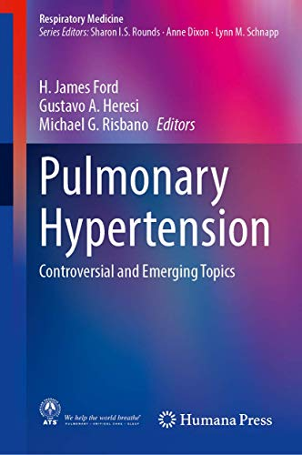 Compare Textbook Prices for Pulmonary Hypertension: Controversial and Emerging Topics Respiratory Medicine 1st ed. 2020 Edition ISBN 9783030527860 by Ford, H. James,Heresi, Gustavo A.,Risbano, Michael G.