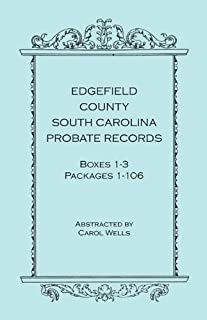 Edgefield County, South Carolina, Probate Records, Boxes One Through Three, Packages 1-106