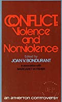 Conflict: Violence and Nonviolence (Atherton Controversy) 0883110121 Book Cover