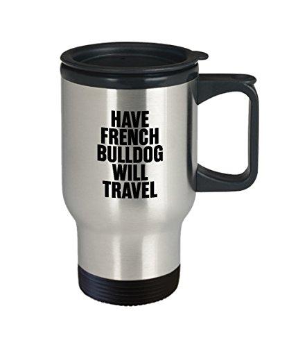 Gift for French Bulldog Owner Lover Travel Coffee Mug