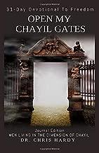 Open My Chayil Gates: 31-Day Devotional to Freedom