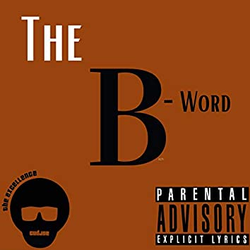 The B-Word