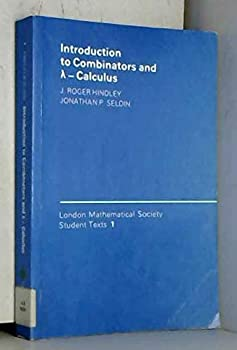 Paperback Introduction to Combinators and (lambda) Calculus (London Mathematical Society Student Texts, Series Number 1) Book