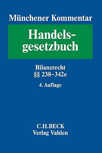 Münchener Kommentar zum Handelsgesetzbuch  Bd. 4: Drittes Buch. Handelsbücher § 238-342e