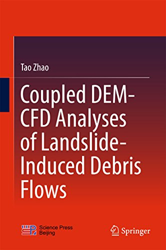 Coupled DEM-CFD Analyses of Landslide-Induced Debris Flows (Springer Tracts in Civil Engineering) (English Edition)