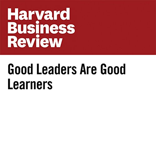 Good Leaders Are Good Learners | Peter Heslin