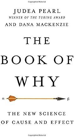 The Book of Why - Judea Pearl & Dana Mackenzie