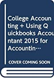 Bundle: College Accounting: A Career Approach, Loose-leaf Version, 13th + Using QuickBooks Accountant 2015 for Accounting, 14th + CengageNOWv2, 1 term ... College Accounting: A Career Approach, 13th