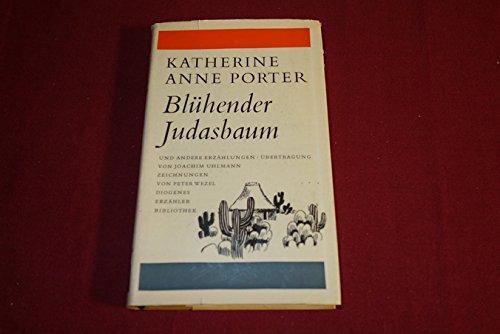 *BLÜHENDER JUDASBAUM* Erzählungen. Aus dem Amerikanischen von Joachim Uhlmann. Zeichnungen von Peter Wezel. Reihe: Diogenes Erzähler Bibliothek. Mit wenigen Abbildungen.