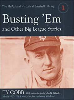 Busting 'em and Other Big League Stories