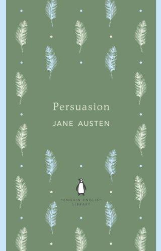Persuasion: Jane Austen (The Penguin English Library)