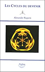 Les Cycles du devenir d'Alexander Ruperti