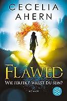 Flawed 1 - Wie perfekt willst du sein?