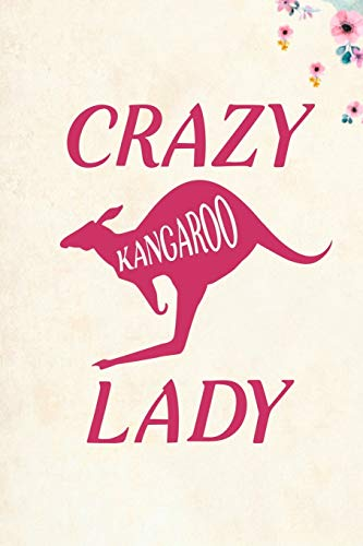 Crazy Kangaroo Lady: Blank Lined Journal Notebook, 6