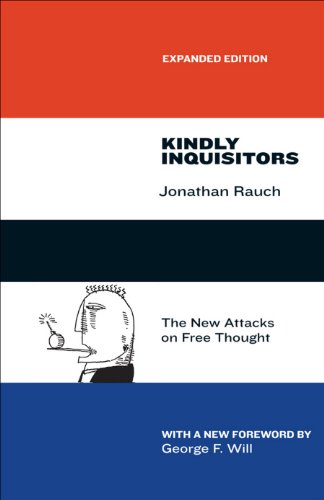 Kindly Inquisitors: The New Attacks on Free Thought, Expanded Edition (English Edition)