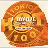 J-WAVE TOKIO HOT 100-THE 10TH ANNIVERSARY SUPER