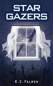Stargazers (Sky: Book 2) by [R.E. Palmer]