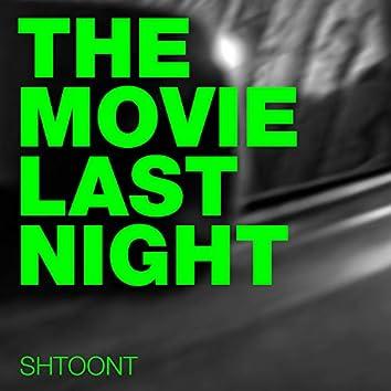 The Movie Last Night
