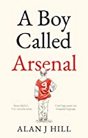 A Boy Called Arsenal