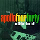 Ain't Talkin Bout Dub / Glam [Vinyl Single] - Apollo Four Forty