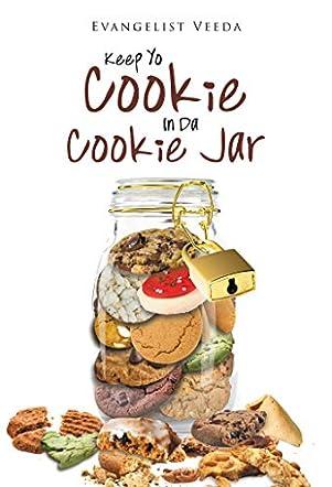 Keep Yo Cookie in Da Cookie Jar