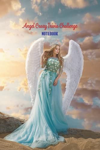 Angel Crazy Trivia Challenge Notebook: Notebook|Journal| Diary/ Lined - Size 6x9 Inches 100 Pages