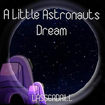 A Little Astronauts Dream
