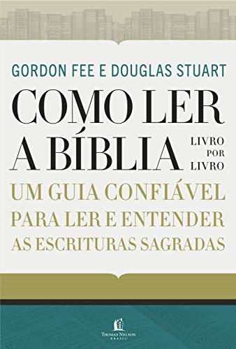 Como ler a Bíblia livro por livro.