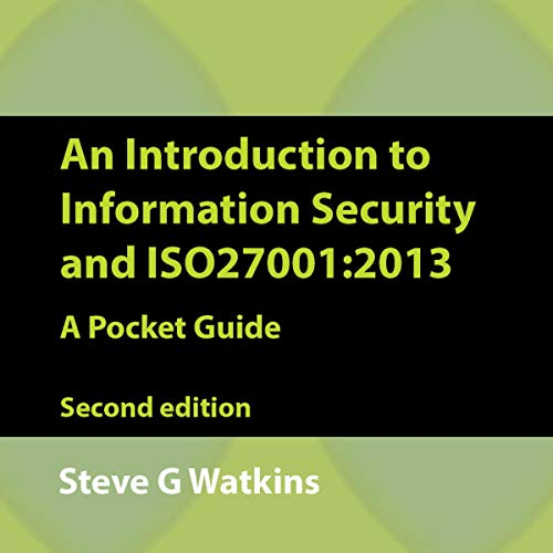 An Introduction to Information Security and ISO 27001 (2013): A Pocket Guide cover art