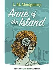 Anne of the Island (Evergreen Classics)