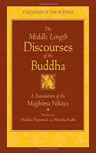 By Bodhi Bhikkhu - The Middle Length Sayings: New Translation: Majjhima-Nikaya (Teachings of the Buddha) (New edition)
