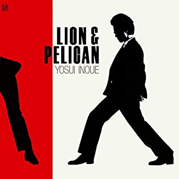LION & PELICAN (Remastered 2018)