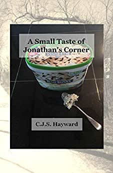A Small Taste of Jonathan's Corner (Best Works) by [CJS Hayward, C.J.S. Hayward]