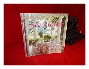 The South: American Design Series (American Design) 0553075500 Book Cover