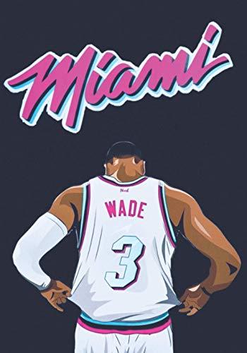Miami: Dwyane Wade I Miami Heat I basketball Journal